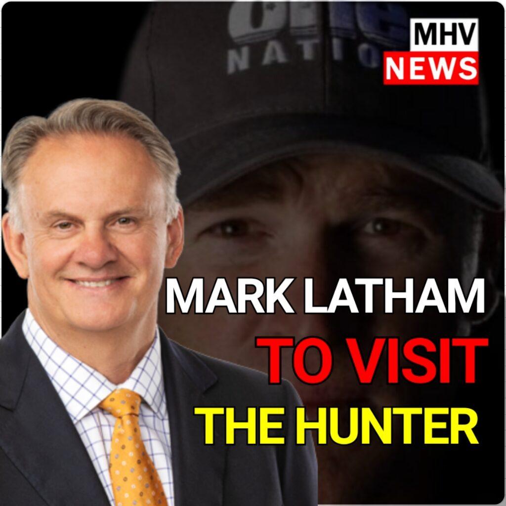 MARK LATHAM TO VISIT THE HUNTER