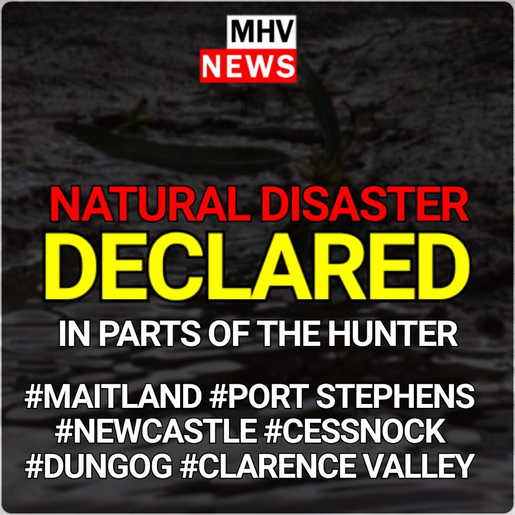 NATURAL DISASTER DECLARED FOR PARTS OF THE HUNTER