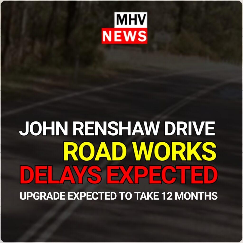 JOHN RENSHAW DRIVE ROAD WORKS TO BEGIN 17/03/21
