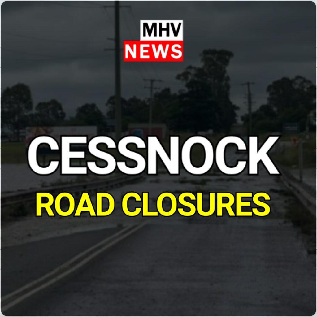 Latest Cessnock Roads Closures